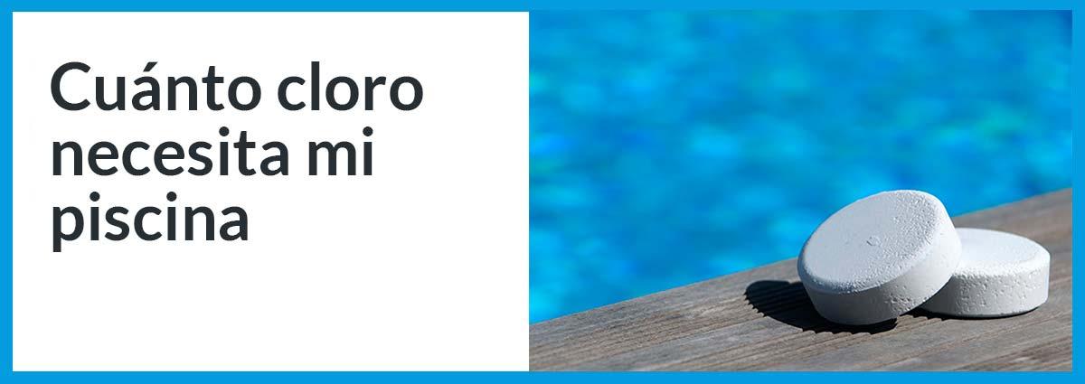 cuanto cloro necesita la piscina