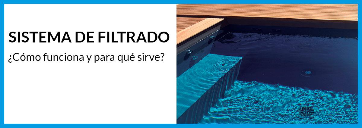 como funciona el filtrado de una piscina